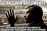 I Can't Win Arguments...