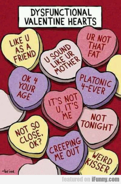 Dysfunctional Valentine Hearts