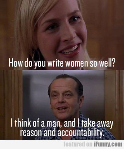 How Do You Write Women So Well?