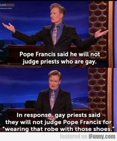 Pope Francis Said He Will Not Judge Priests...
