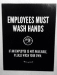 Employees Must Wash Hands, If An Employee...