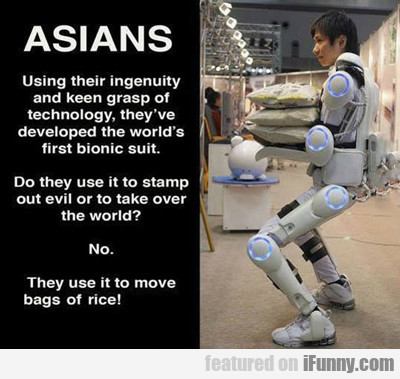 Asians, Using Their Ingenuity...