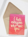 I Hate Everyone Who Isn't You...