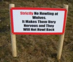 Strictly No Howling At Wolves...