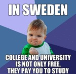 In Sweden, College And University Is Not Only...