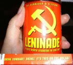 Drink Comrade, Drink! It's This Or The Gulag!