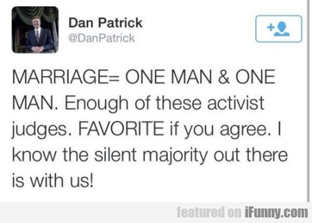 Marriage = One Man