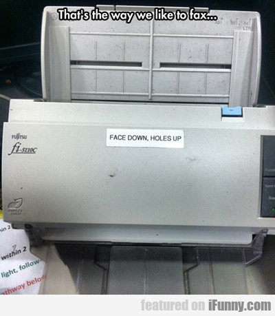 That's The Way We Like To Fax...