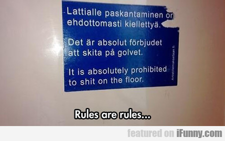Rules Are Rules...