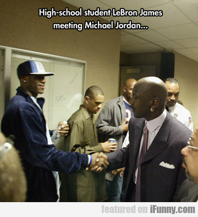 High School Student Lebron James...