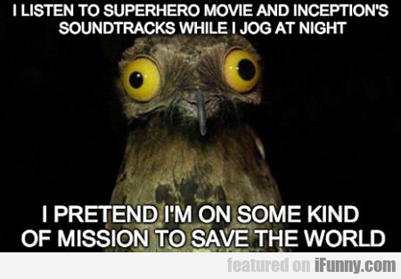 I Listen To Superhero Movie And Inception...