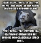 I Can Skillfully Imitate A Goat...