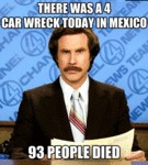 There Was A Four Car Wreck Today In Mexico...