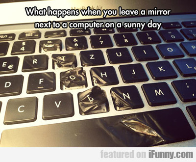 What Happens When You Leave A Mirror...