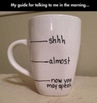 My Guide For Talking To Me In The Morning...