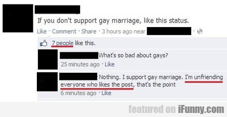 If You Don't Support Gay Marriage Like This Status