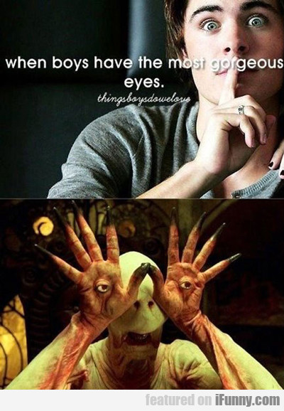 When Boys Have The Most Gorgeous Eyes...