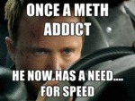 Once A Meth Addict...