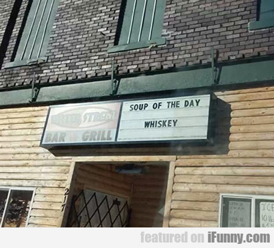 Soup Of The Day: Whisky...