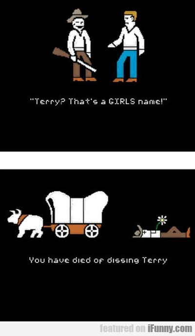 terry? That's a girls name