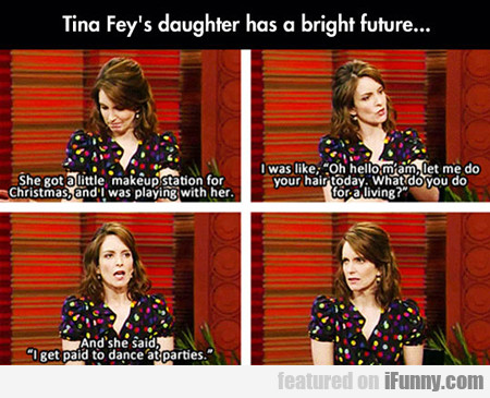 Tina Fey's Daughter Has A Bright Future...