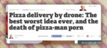 Pizza Delivery By Drone