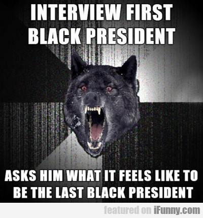 Interview First Black President...