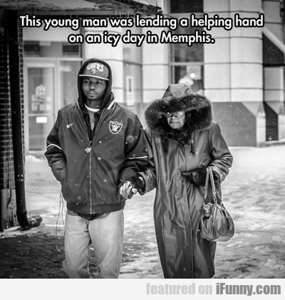 This Young Man Was Lending A Helping Hand...
