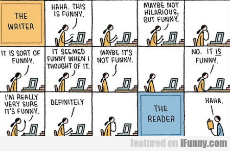 The Writer.haha This Is Funny. Maybe Not