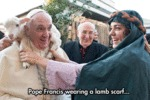 Pope Francis Wearing A Lamb Scarf...
