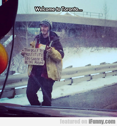 Welcome To Toronto...