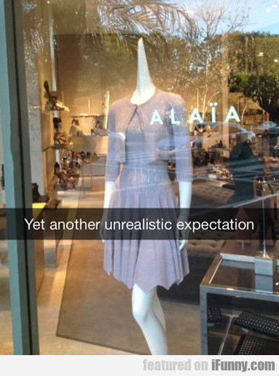 Yet Another Unrealistic Expectation...