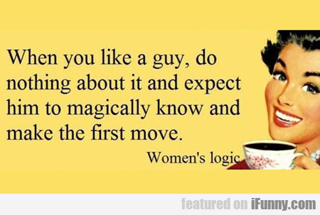 when you like a guy...