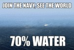 Join The Navy, See The World...