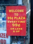Welcome To 99 Cent Plaza...