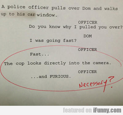 A Police Officer Pulls Over Dom...