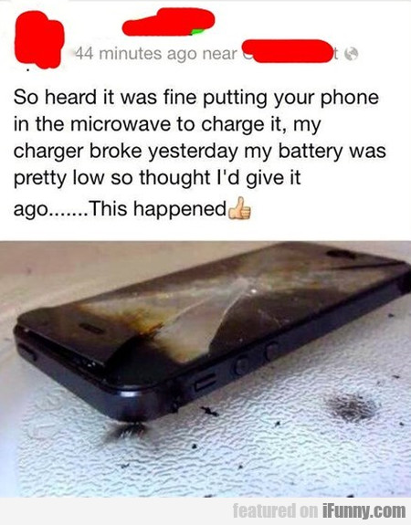 So Heard It Was Fine Putting Your Phone
