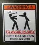 Warning: To Avoid Injury...
