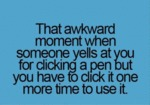 That Awkward Moment When Someone