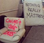 Nothing Really Mattress, Couldn't Chair Less...