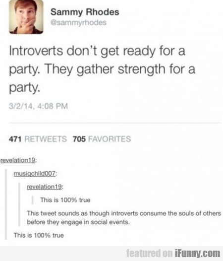 Introverts Don't Get Ready