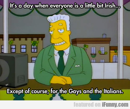 It's A Day When Everyone Is A Little Bit Irish...