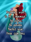 Reasons I Want To Be A Mermaid...