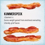 Kummerspeck, Gaining Excess Weight...