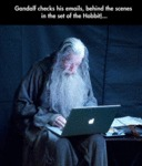 Gandalf Checks His Emails...