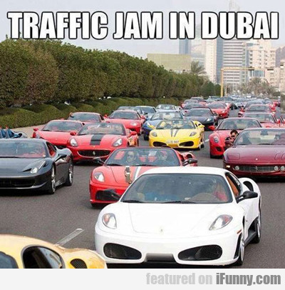 Traffic Jam In Dubai...