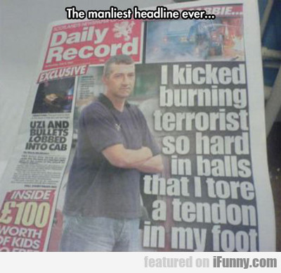 The Manliest Headline Ever...