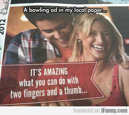A Bowling Ad In My Local Paper...
