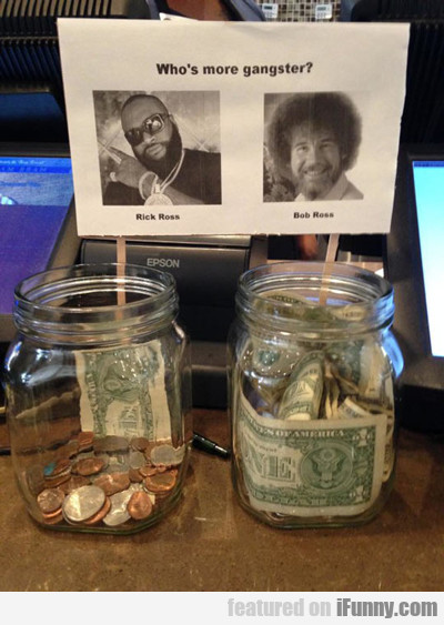 Who Is More Gangster: Rick Ross Or Bob Ross...