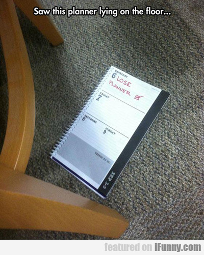 Saw This Planner Lying On The Floor...